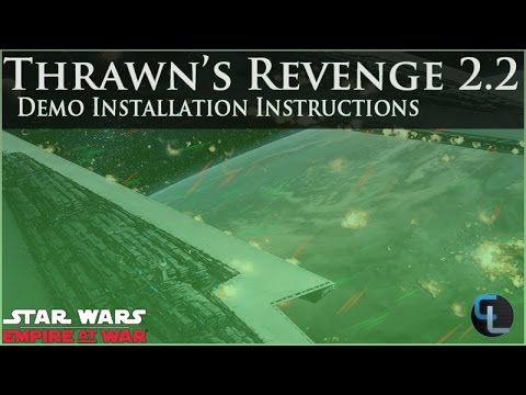 how-to-install-the-thrawn's-revenge:-imperial-civil-war-2.2-demo-(or-any-eaw-mod)