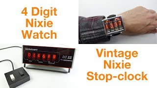 Nixie Tube 2-in-1 : New Watch & Old Stop-clock