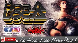 La Hora Loca 2020 Part 1 (La Remezcla Mania)