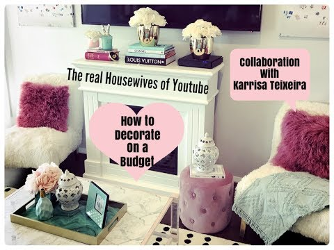 DECORATING ON A BUDGET THE REAL HOUSEWIVES OF YOUTUBE