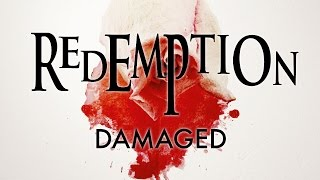 REDEMPTION - Damaged (Lyric Video)