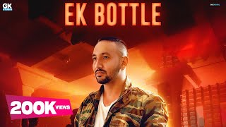 Ik Bottle : Dalvir Sidhu (Official Song) Desi Crew | Latest Punjabi Songs 2018 | 9 One Music