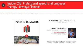 Insider 038: Professional Speech and Language Therapy--Javonya Clemons