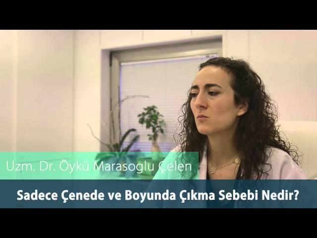 Dr. Öykü Maraşoğlu Çelen - Erişkin Aknesi / Sadece Çenede ve Boyunda Akne Çıkma Sebebi Nedir ?