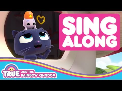 Sing Along to the Little Helpers Song | True and the Rainbow Kingdom