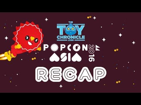 PopCon Asia 2016 RECAP The Toy Chronicle
