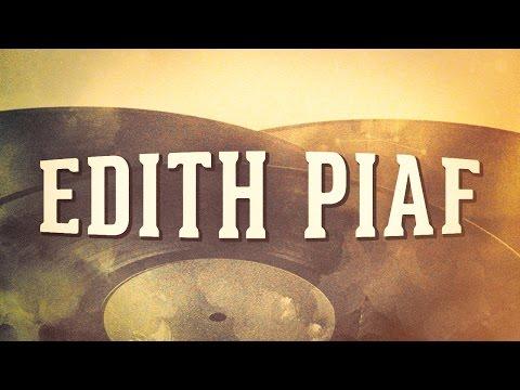 Edith Piaf, Vol. 1 « Les idoles de la chanson française » (Album complet)