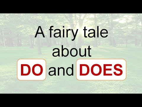 Сказка на английском языке   объяснение глаголов Do и Does
