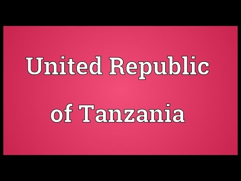 United Republic of Tanzania Meaning