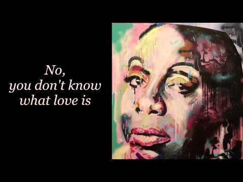 Nina Simone - You don't know what love is (with lyrics) mp3