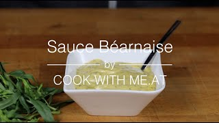 Sauce Béarnaise - Easy Cheat Version in a Blender - COOK WITH ME.AT