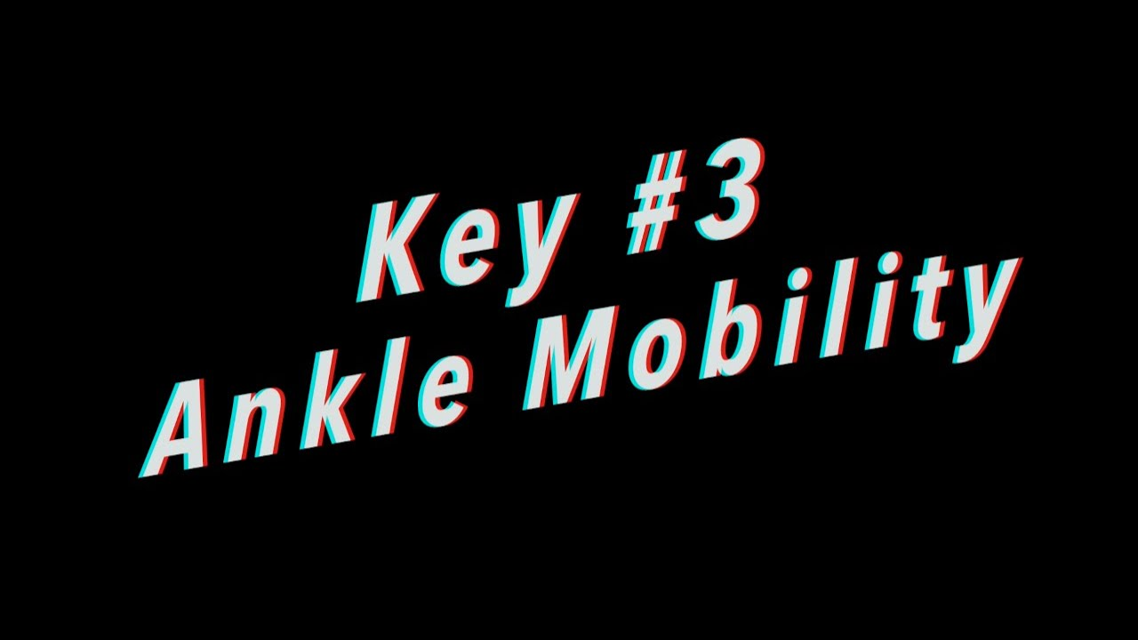 Unlock Mobility #3 Ankle