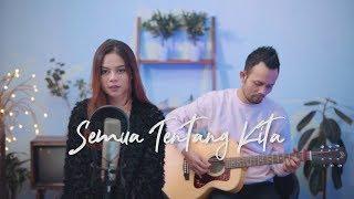 SEMUA TENTANG KITA - PETERPAN  ( Ipank Yuniar ft. Ingtise Hyndia Akustik Cover )