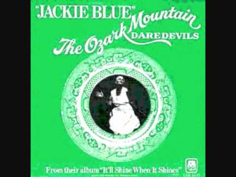 Jackie Blue Ozark Mountain Daredevils - YouTube