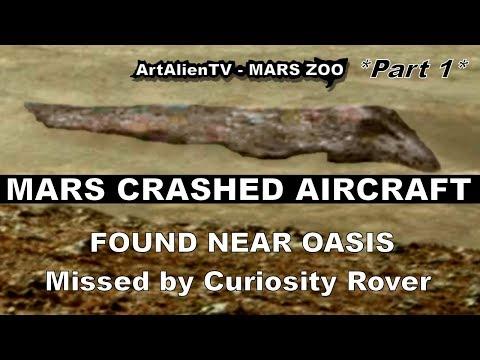 MARS HUGE CRASHED AIRCRAFT: Missed by Curiosity Rover Team. ArtAlienTV 1080p (Part 1)