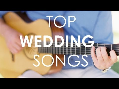 Top Wedding Songs ~ Bride Favorites (18 Songs on guitar) ~ So Cal Wedding Guitar