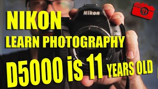Nikon D5000 is almost 12 Years…