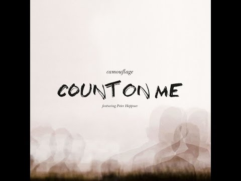 Camouflage - Count On Me (feat. Peter Heppner) (Bureau B) [Full Album] Mp3