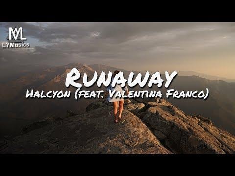 Halcyon - Runaway (feat. Valentina Franco) (Lyrics)