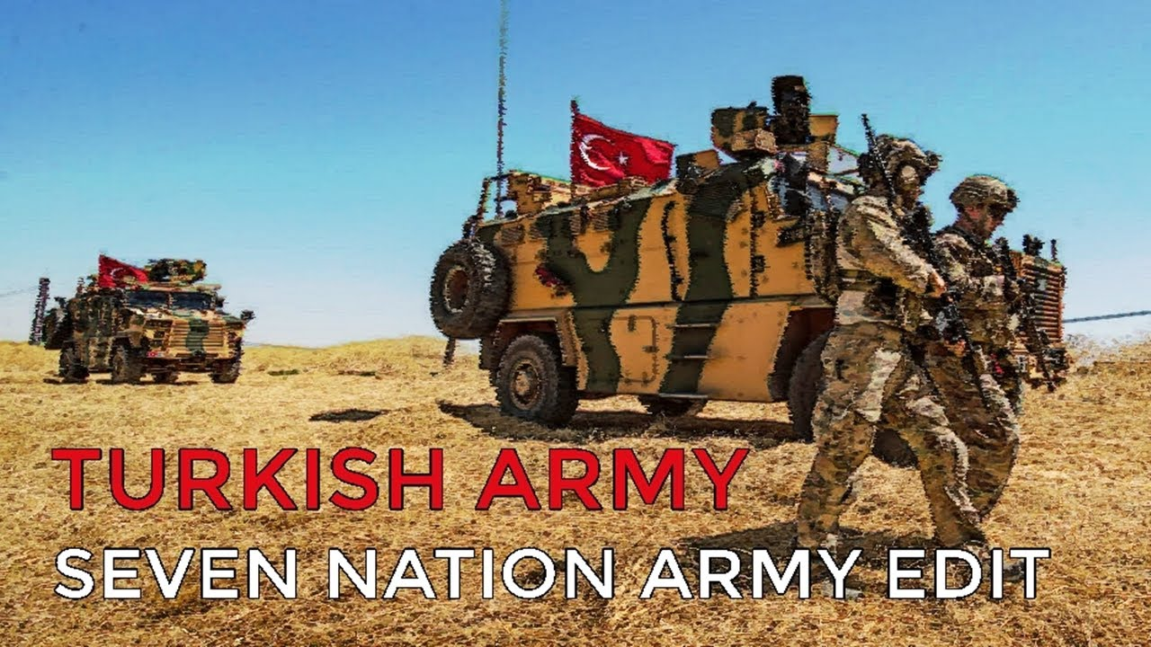 Seven Nation Army Turkish Army Edition