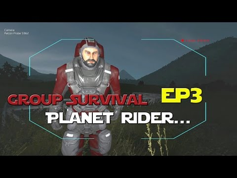 Space Engineers - Group Survival Series - Ep 3 - Planet Rider...
