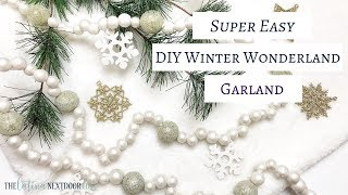 Easy DIY Winter Wonderland Garland | DIY Christmas Decor