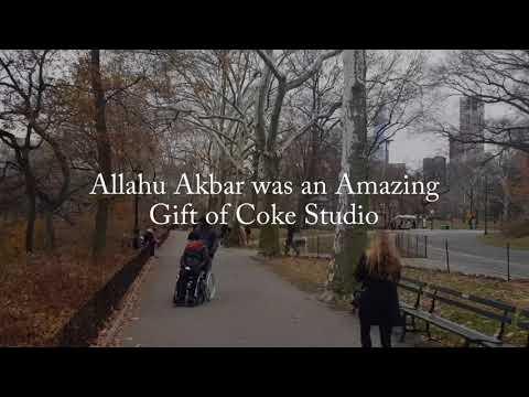 Allahu Akbar was an Amazing Gift of Coke Studio