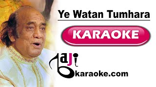 Ye watan tumhara hai - Video Karaoke - Mehdi Hassan - Pakistani National Song - by Baji Karaoke
