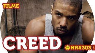 Creed: Nascido para Lutar - Filme - NERD RABUGENTO