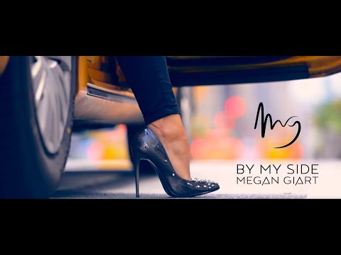 MEGAN GIART - BY MY SIDE  Feat Midnight Mastermind