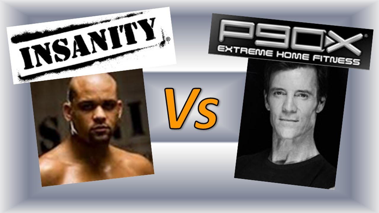p90x vs insanity P90x and insanity has different views and goals of how they transform you for p90x, it requires 90 days of workout, which involves 12 intense workout dvds.