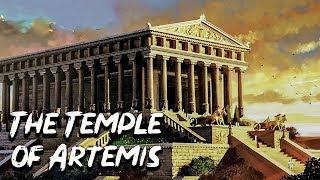 The Temple of Artemis in Ephesus - 7 Wonder of the Ancient World - See U in History
