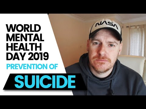 Suicide Prevention - World Mental Health Day 2019 - October 10th