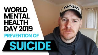 Suicide Prevention   World Mental Health Day 2019   October 10th