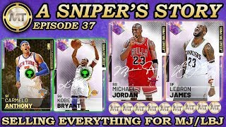 SELLING EVERYTHING FOR LIMITED GALAXY OPAL LEBRON AND JORDAN! NBA 2K19 A Sniper's Story #37