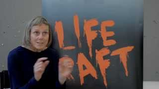 Life Raft | An Interview with director Melly Still
