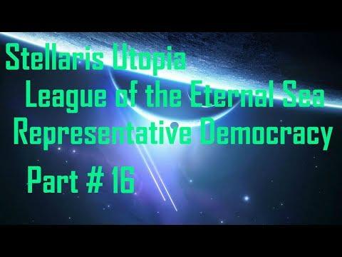 Stellaris Utopia: League of the Eternal Sea - Representative Democracy - Part 16