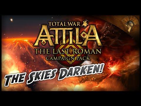 Total War: Attila - The Last Roman ~ The Roman Expedition - The Skies Darken!