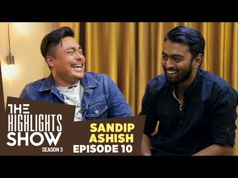Sandip Chhetri & Ashish Prasai @ THE HIGHLIGHTS SHOW | Season 3 | Ep. 10 | AMERICA BOYS