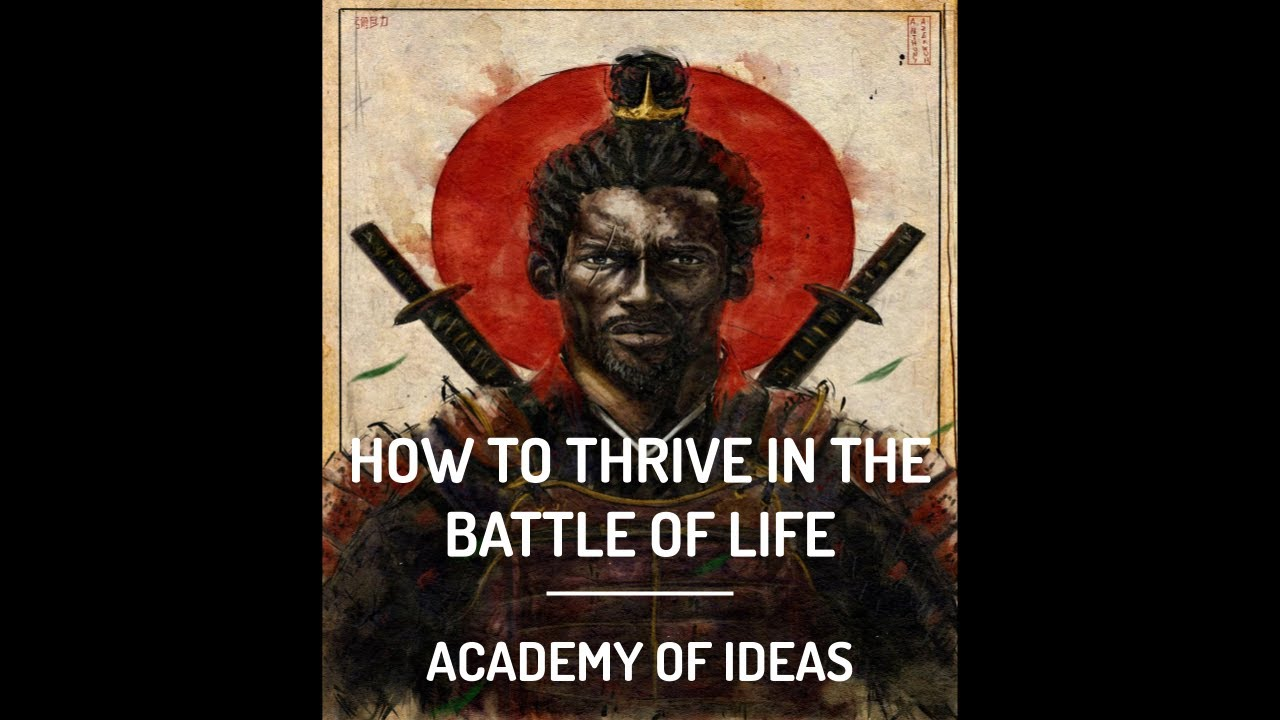 How to Thrive in the Battle of Life