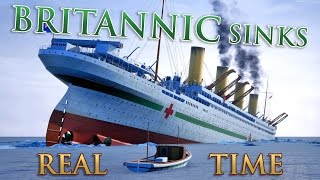 HMHS BRITANNIC SINKS - REAL TIME DOCUMENTARY