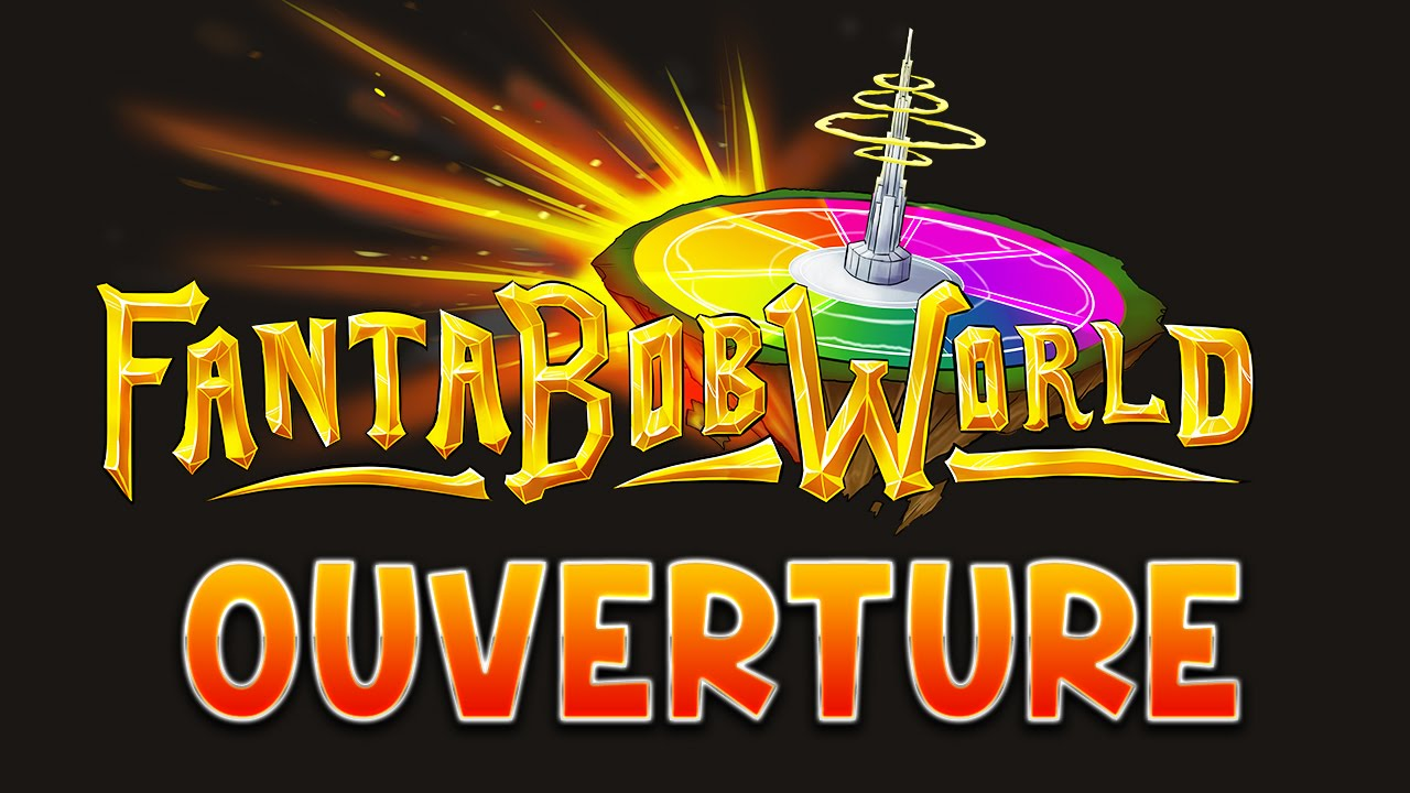 fantabobworld ouverture youtube