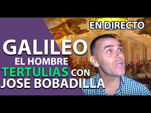 GALILEO- Tertulias Con JOSÉ BOBADILLA