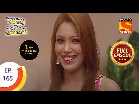 Taarak Mehta Ka Ooltah Chashmah - तारक मेहता का उल्टा चशमाह - Episode 165 - Full Episode
