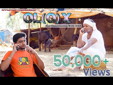 OL(O)X | Desi Conversation With DAD | Telugu Comedy Shortfilms 2017