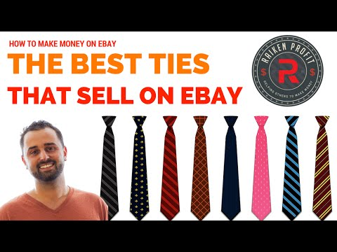 Best Items to Sell on Ebay - Men's Ties That Sell For $30 to $100 +