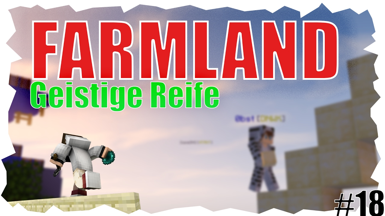 GEISTIGE REIFE!|Farmland Rush #18 - YouTube