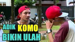 ADIK KOMO BIKIN ULAH Katakan Putus 26 Juli 2017 The Best Reload