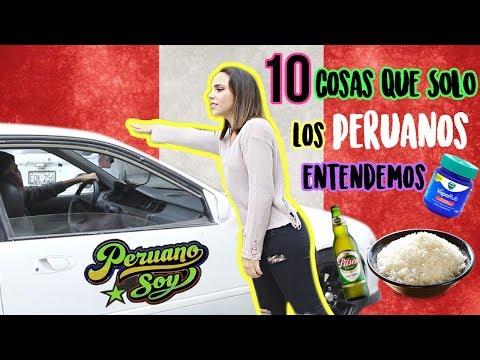 10 COSAS QUE SÓLO LOS PERUANOS ENTENDEMOS | What The Chic