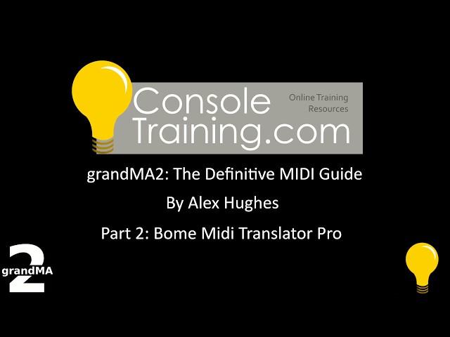 grandMA2: The Definitive MIDI guide part 2: Bome MIDI Pro